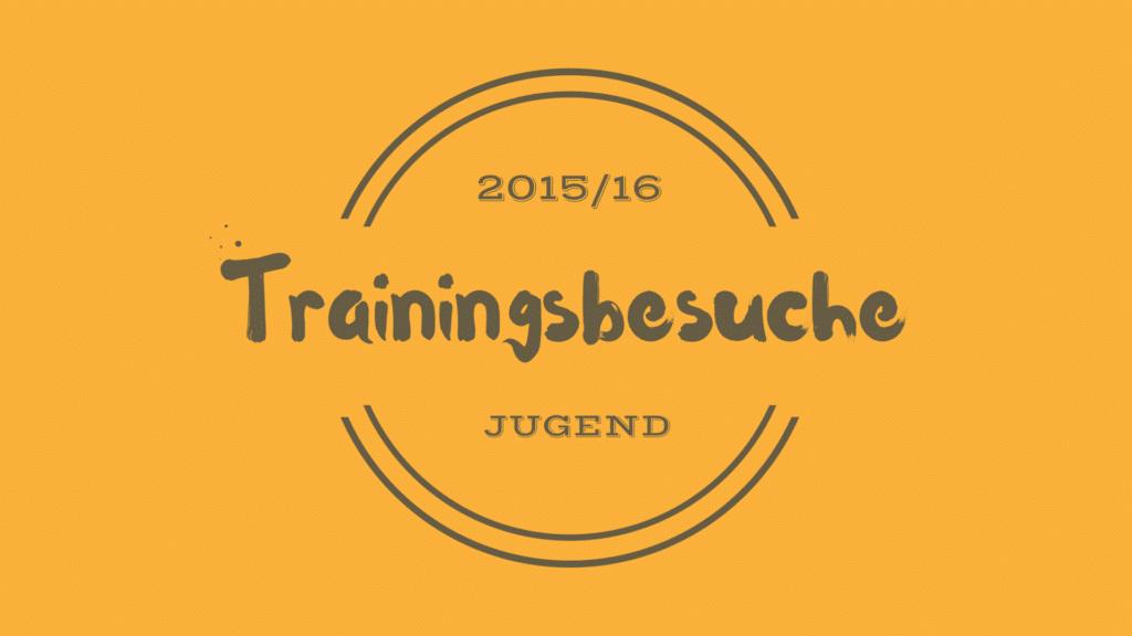 Trainingsbesuche Jugend 2016